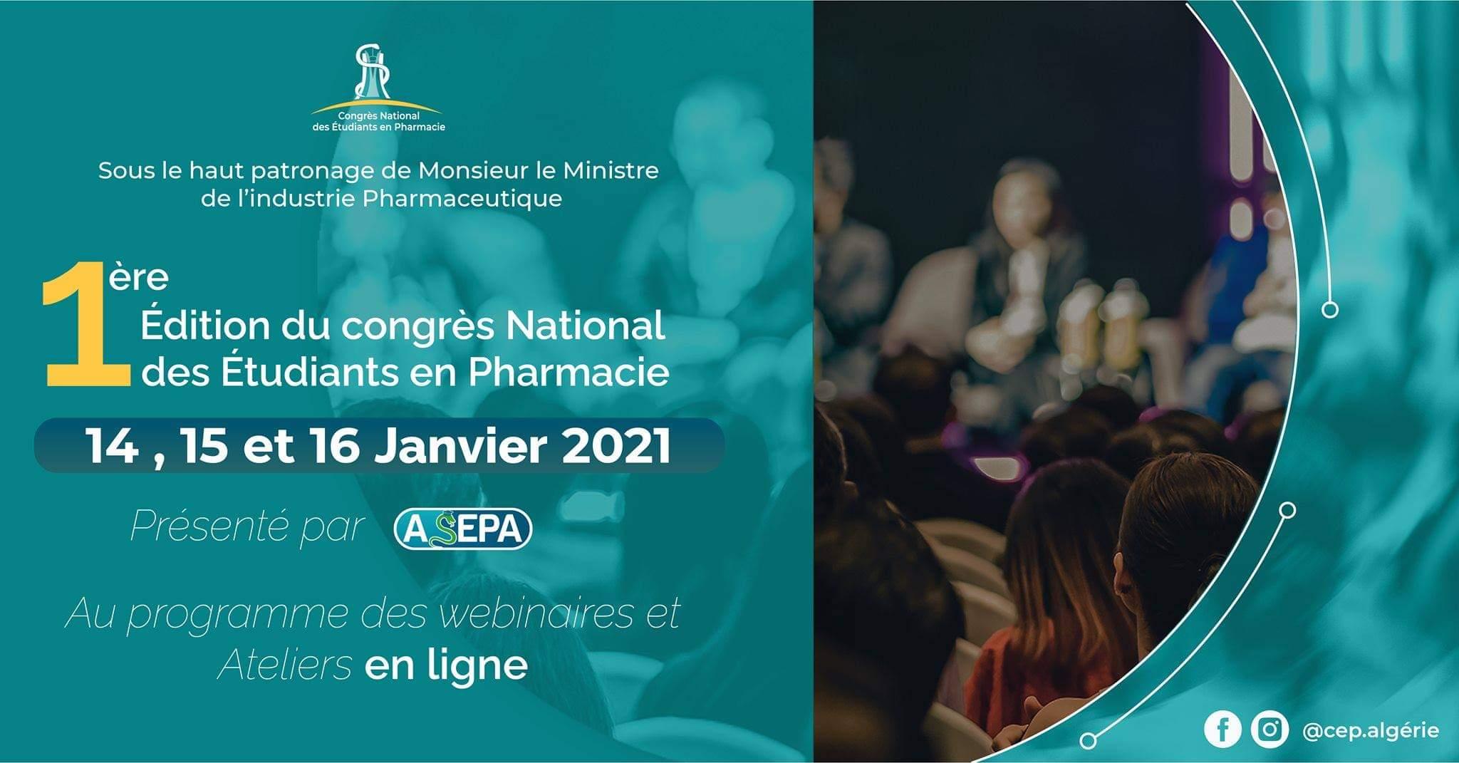 1er Congrès National des Etudiants en Pharmacie (CEP): Le grand événement scientifique de l'Asepa - Algérie