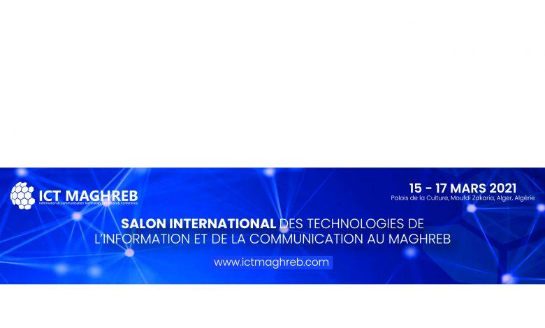 ICT Maghreb(15 au 17 mars 2021): 5 départements ministériels attendus pour l'inauguration - Algérie